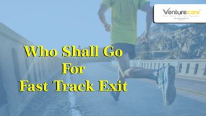 Fast track exit